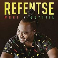 Refentse - What a Boytjie